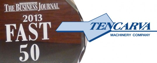 Tencarva Machinery Company Moves Up to 23rd In Business Journal's 2012 'Fast 50' List